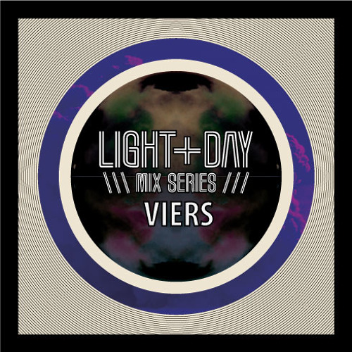 LIGHT + DAY MIX // VIERS