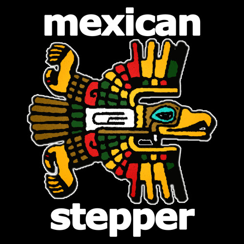 3. MEXICAN STEPPER - An eagle warrior meets a panda
