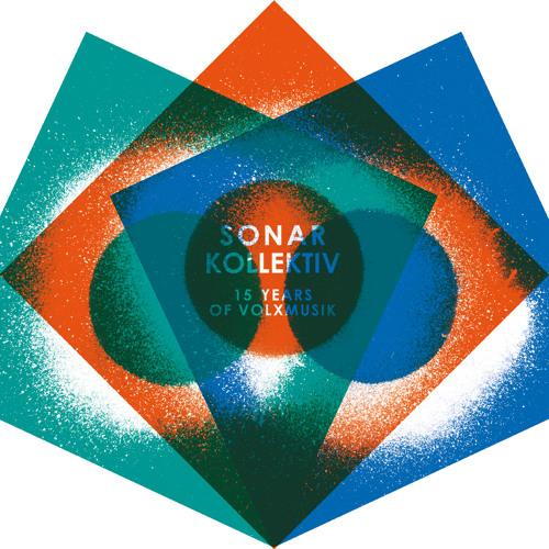 Sonar Kollektiv 15 Years Of Volxmusik - Teaser