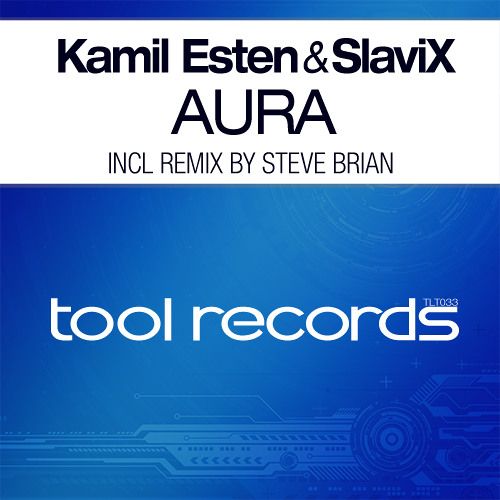 New: Kamil Esten & SlaviX - Aura (Original Mix)