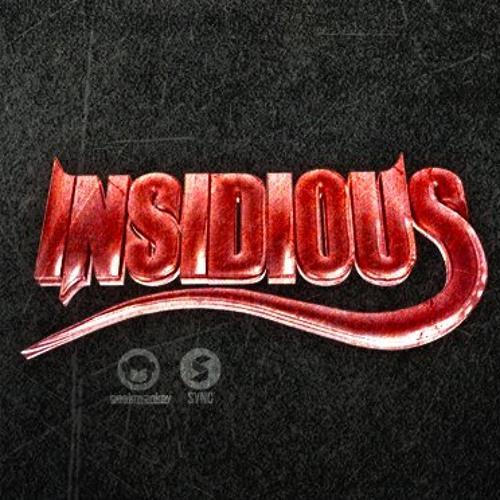 DUBSTEP // INSIDIOUS