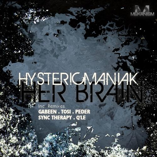 MK0017 Hystericmaniak - Her Brain (Q'le Remix)