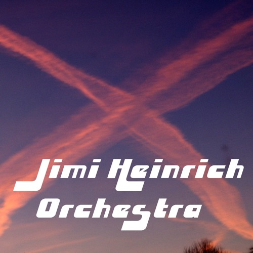 Jimi Heinrich Orchestra  - Good To Know - (121123 JHO Cut 01)