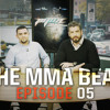the mma beat   episode 5