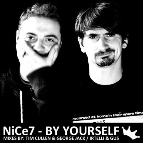 NiCe7 - By Yourself (Tim Cullen & George Jack Remix) [Funkinyou] ***OUT NOW***