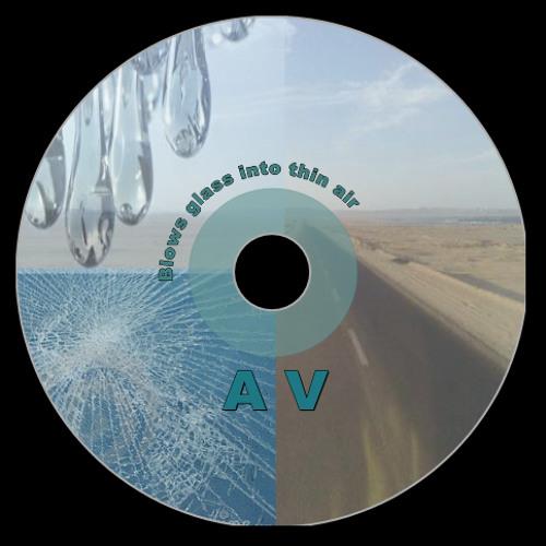 Blows glass into thin air - A.V (original)