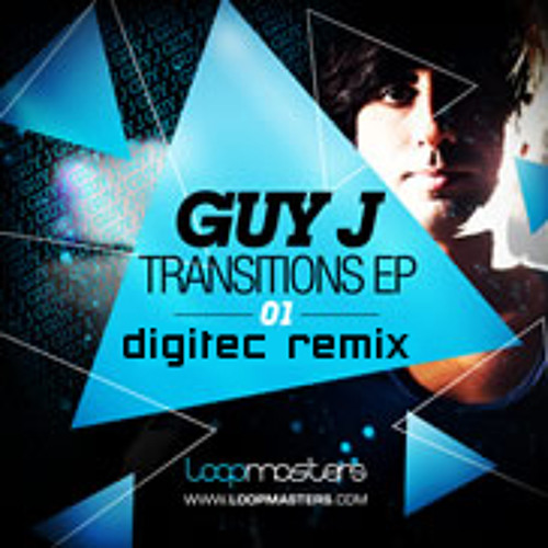 Guy J - Transitions (digitec remix) free download