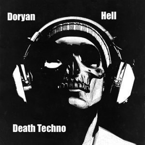 Doryan Hell - Death Techno (free download)
