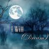 I Will (DREAM)