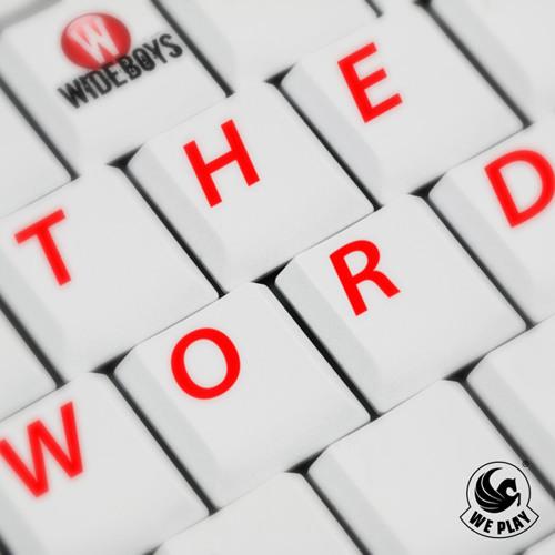 Wideboys - The Word (Radio Edit)