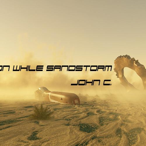 John C. - SandStorm - 06 - The Little Belly Dancer