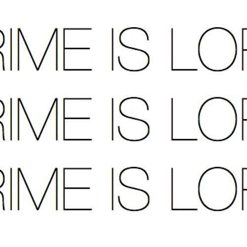 Crime is Lord