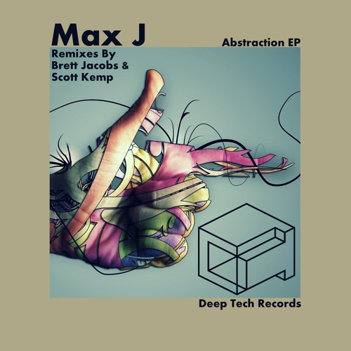 Max J - Abstraction  [Deep Tech Records]