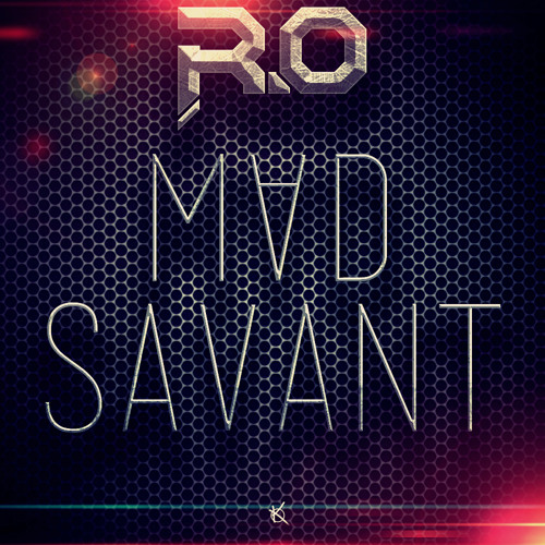 R.O - Mad Savant ( FREE DOWNLOAD )