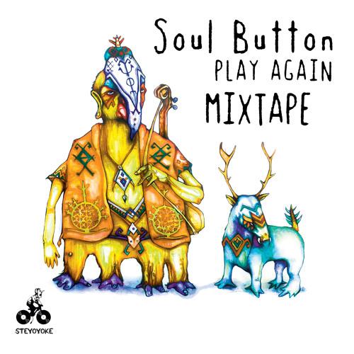 Soul Button - Play Again EP Mixtape