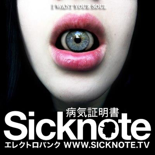 Sicknote - I Want Your Soul