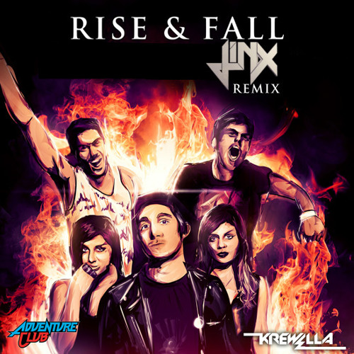 (THE VILLAINS) Adventure Club - Rise & Fall (Jinx Remix)