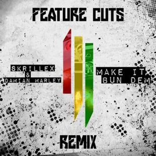 Skrillex&Damian Marley–Make It Bun Dem(Final Slack@378 Remix)