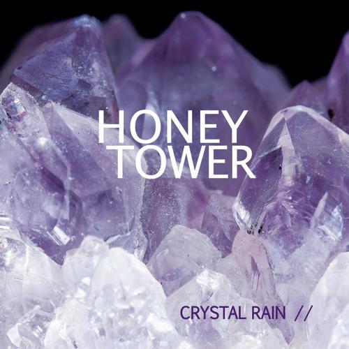 HONEY TOWER - CRYSTAL RAIN (ALBUM)