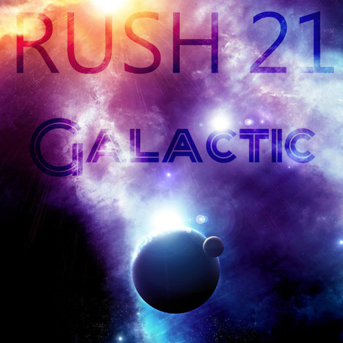 BMR018 Rush 21 - Galactic Out Now On Beatport, iTunes, Amazon and Spotify