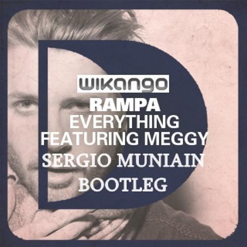Everything Wikango feat Meggy (Sergio Munian Bootleg)