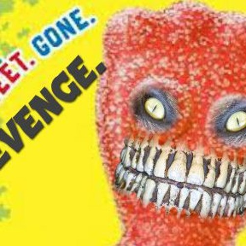Revenge of The Sour Patch Kids