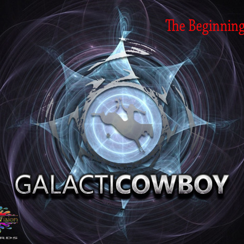 03-Galactic Cowboy- Intergalactic - The Beginning Ep 2012