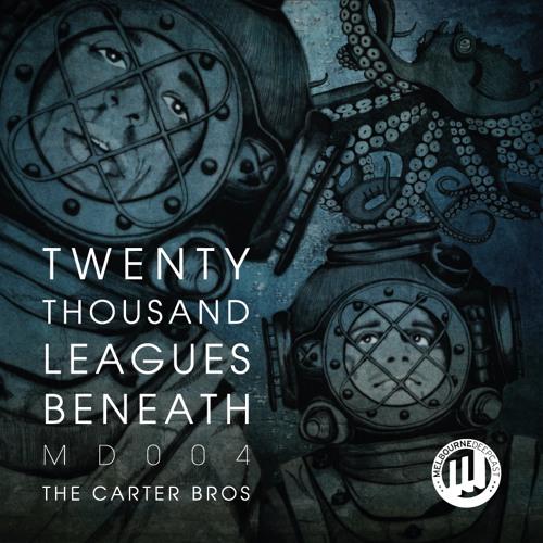 [MD004] The Carter Bros - Twenty Thousand Leagues Beneath
