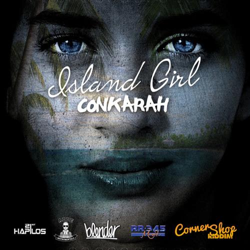 Conkarah - Island Girl (Prod. Adde Instrumentals, Johnny Wonder & JR Blender)