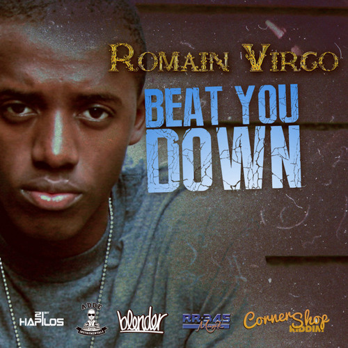 Romain Virgo - Beat you down (Prod. Adde Instrumentals, Johnny Wonder & JR Blender)