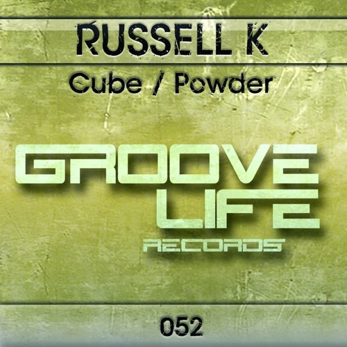 RUSSELL K - CUBE / POWDER EP. (Groove Life Records)