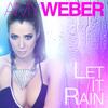 Amy Weber - Let it Rain (Brian Cid Extended Dance Remix)
