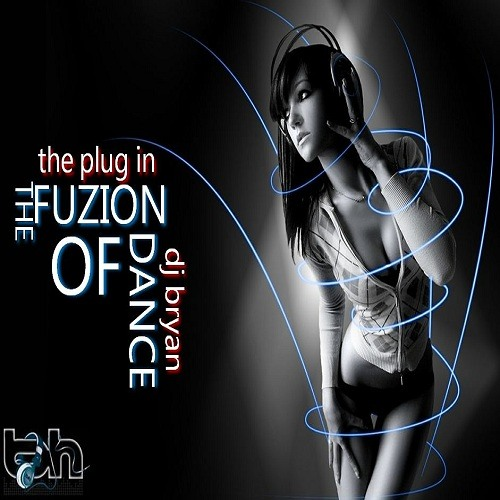 The Plug In- The Fuzion Of Dance (MOVING TO MIXCLOUD)