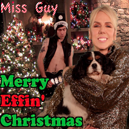 Merry Effin' Christmas by Miss Guy (Explicit)