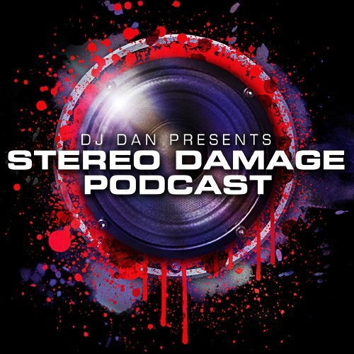 DJ Dan Presents Stereo Damage - Episode 33 (Jerome Robins and Rescue guest mixes)