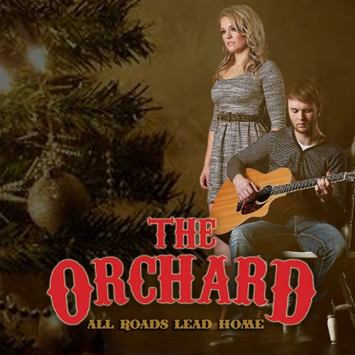 The Orchard - All Roads Lead Home (radio edit)