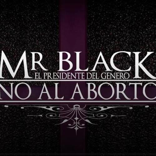 ★★☆♫No Al Aborto (( Vercion Merengue )) -  Mr BLACK ft Dj Karlos El Barbaro Del Computador★★☆♫