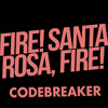 Fire! Santa Rosa, Fire - Codebreaker MP3 Download