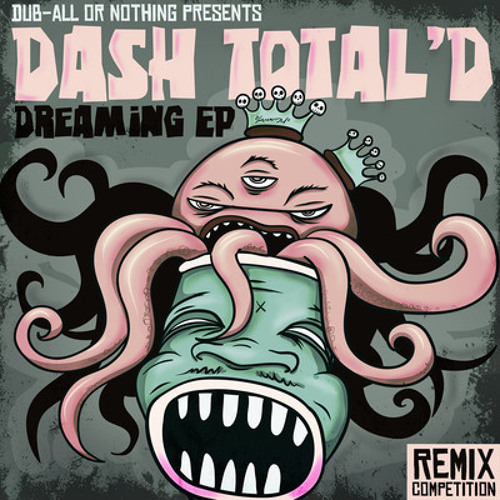 Dash Total'D-Dreaming(Harry Kruger Remix)