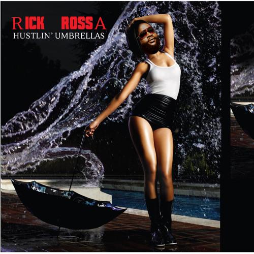 Rick Rossa - Hustlin' Umbrellas