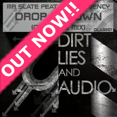 Mr Slate Feat MC Frequency  - Drop It Down (Original Mix) Out Now!
