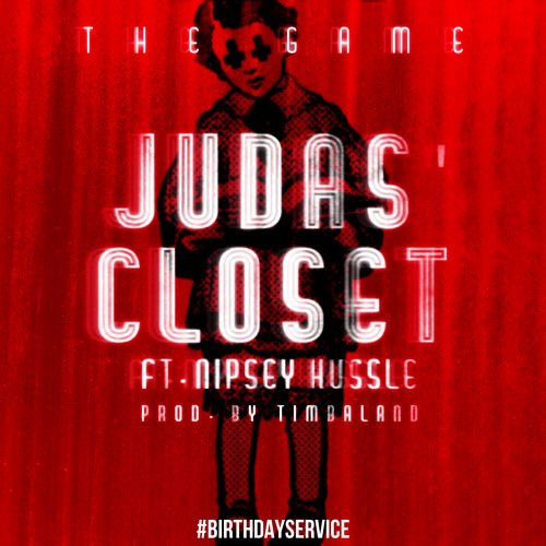 The Game – Judas Closet (con Nipsey Hussle)