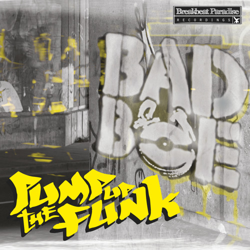 BadboE - Pump Up The Funk [Album] Preview