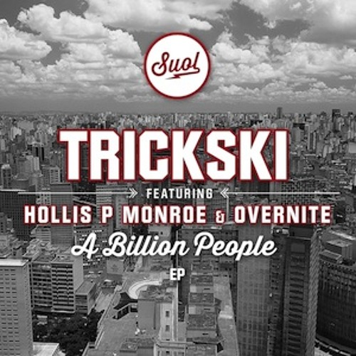 "Trickski ""A Billion People feat. Hollis P Monroe & Overnite (The Black 80s Remix)"" Snippet"