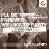 Less Hate - We Like To Party (Original Mix)