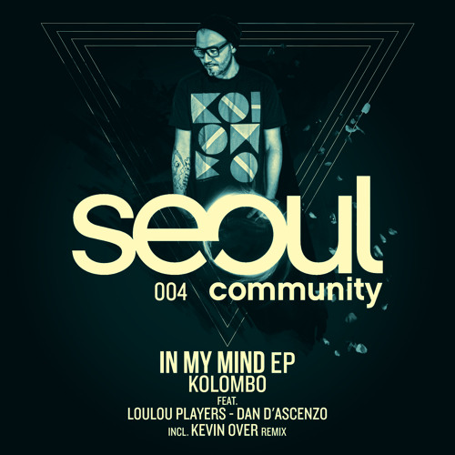 Kolombo - Trouble On My Mind Ep - Seoul Community (preview)