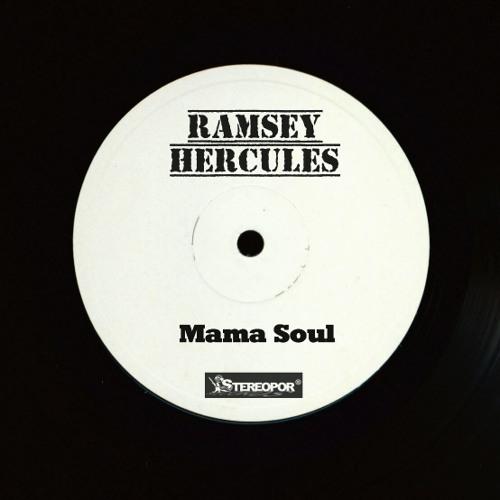 Mama Soul ( Ramsey Hercules Edit )