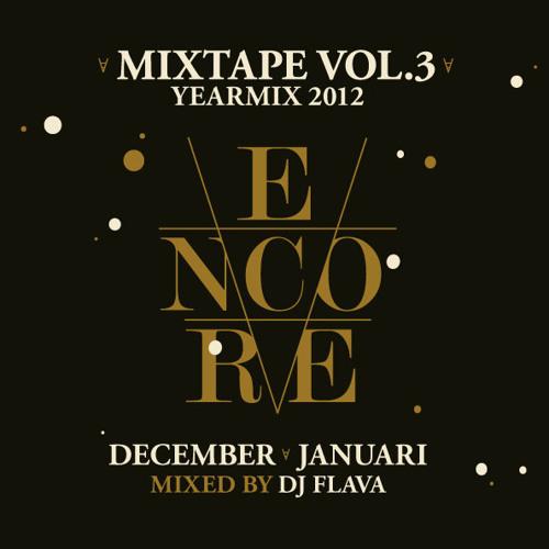 ENCORE YEARMIX '12 by Dj Flava
