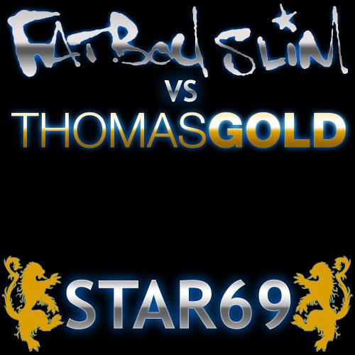 Fatboy Slim VS Thomas Gold - Star 69 [Skint Records]