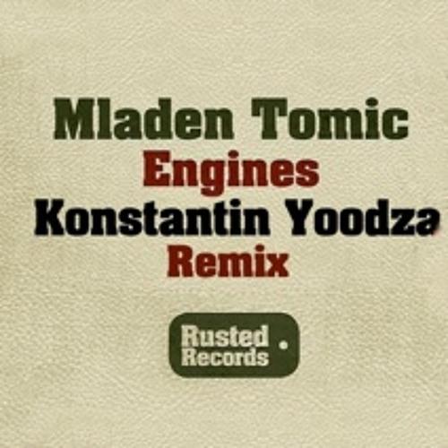 Mladen Tomic - Engines (Konstantin Yoodza Remix) [Rusted]